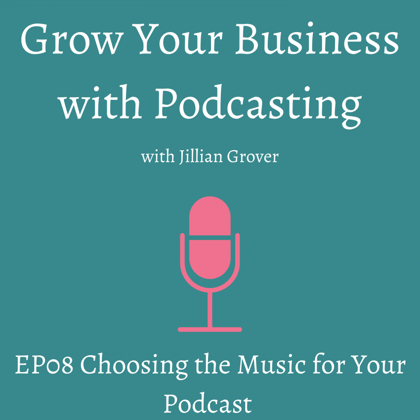 Choosing the Music for Your Podcast