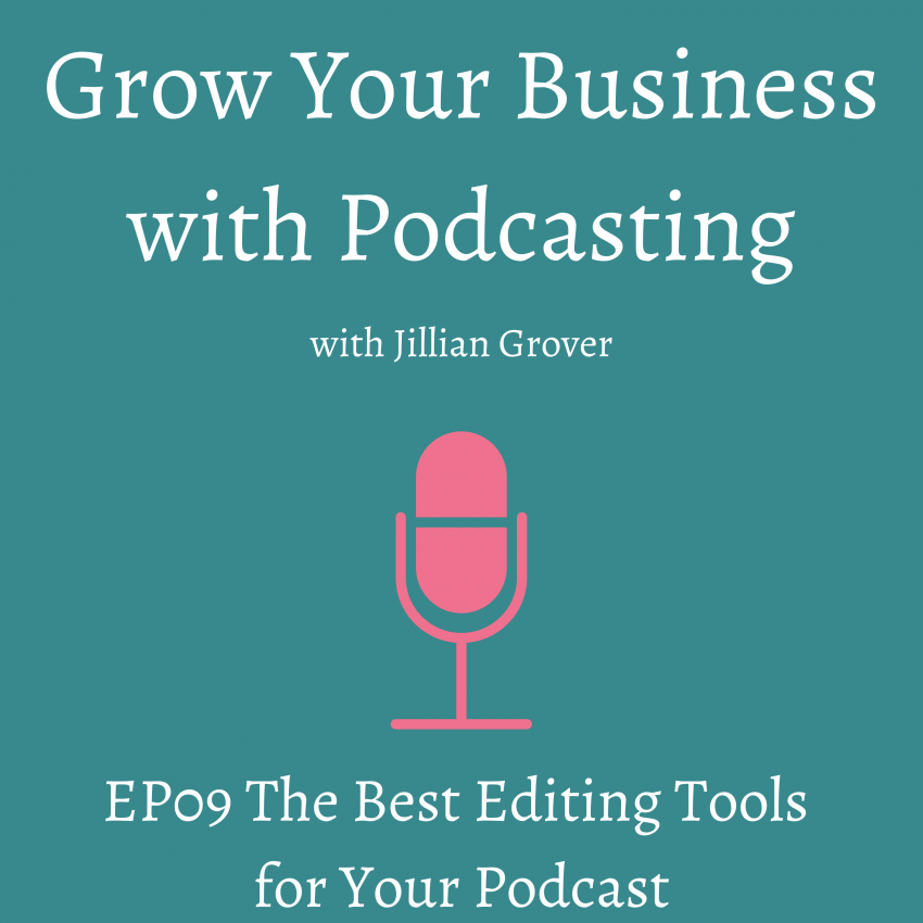 The best editing tools for your podcast